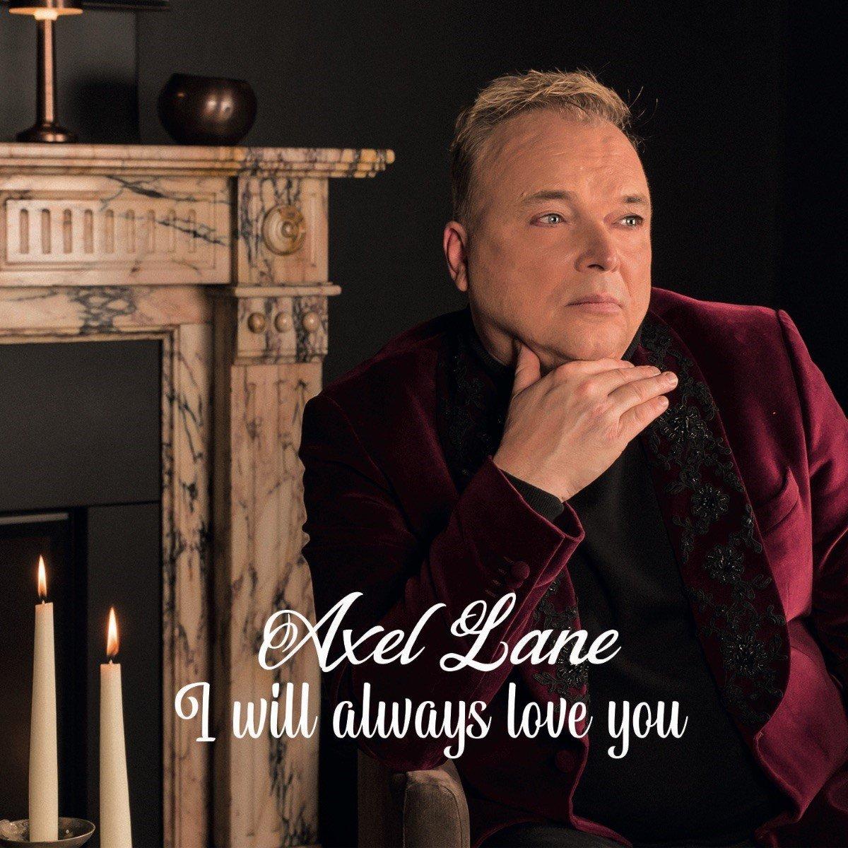 Axel Lane pakt uit met originele versie van 'I Will Always Love You' - Axel Lane 1