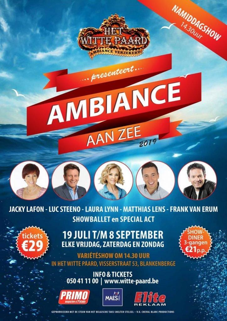 Dit jaar zijn er maar liefst 2 zomershows in Het Witte Paard! - Het Witte Paard Ambiance aan zee