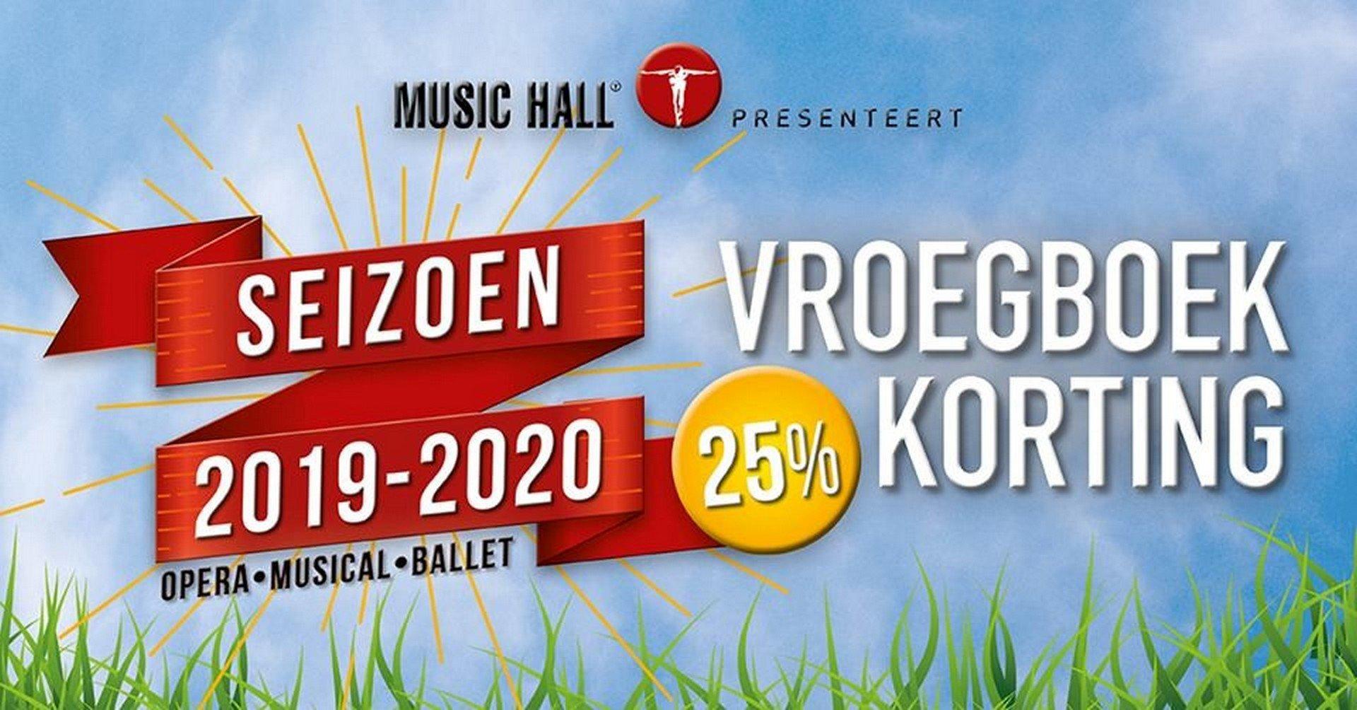 Music Hall presenteert prachtig aanbod seizoen 2019 - 2020 - Music Hall Vroegboekkorting