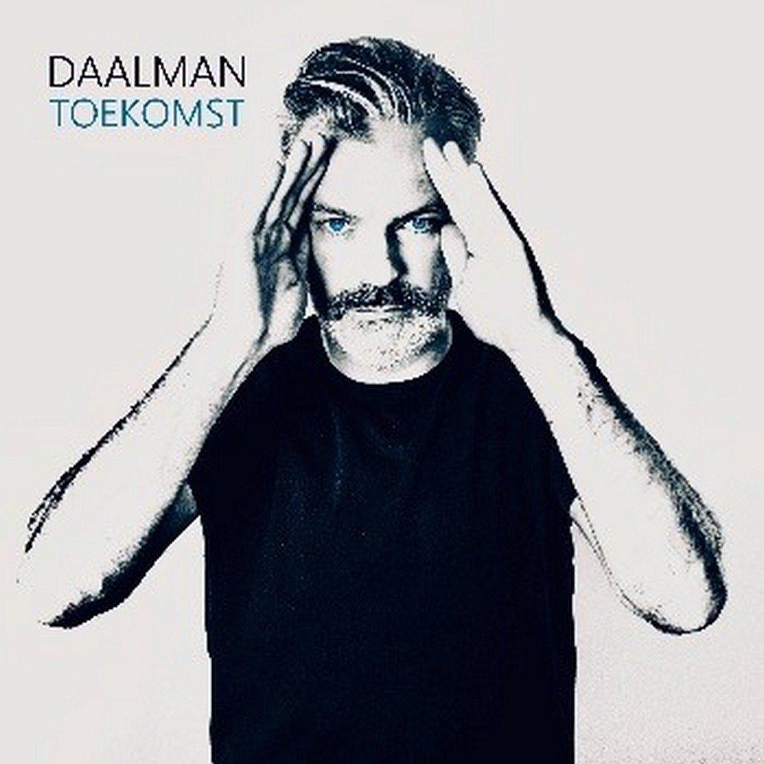 Daalman bouwt verder aan muzikale 'Toekomst' - Hoes Daalman Toekomst