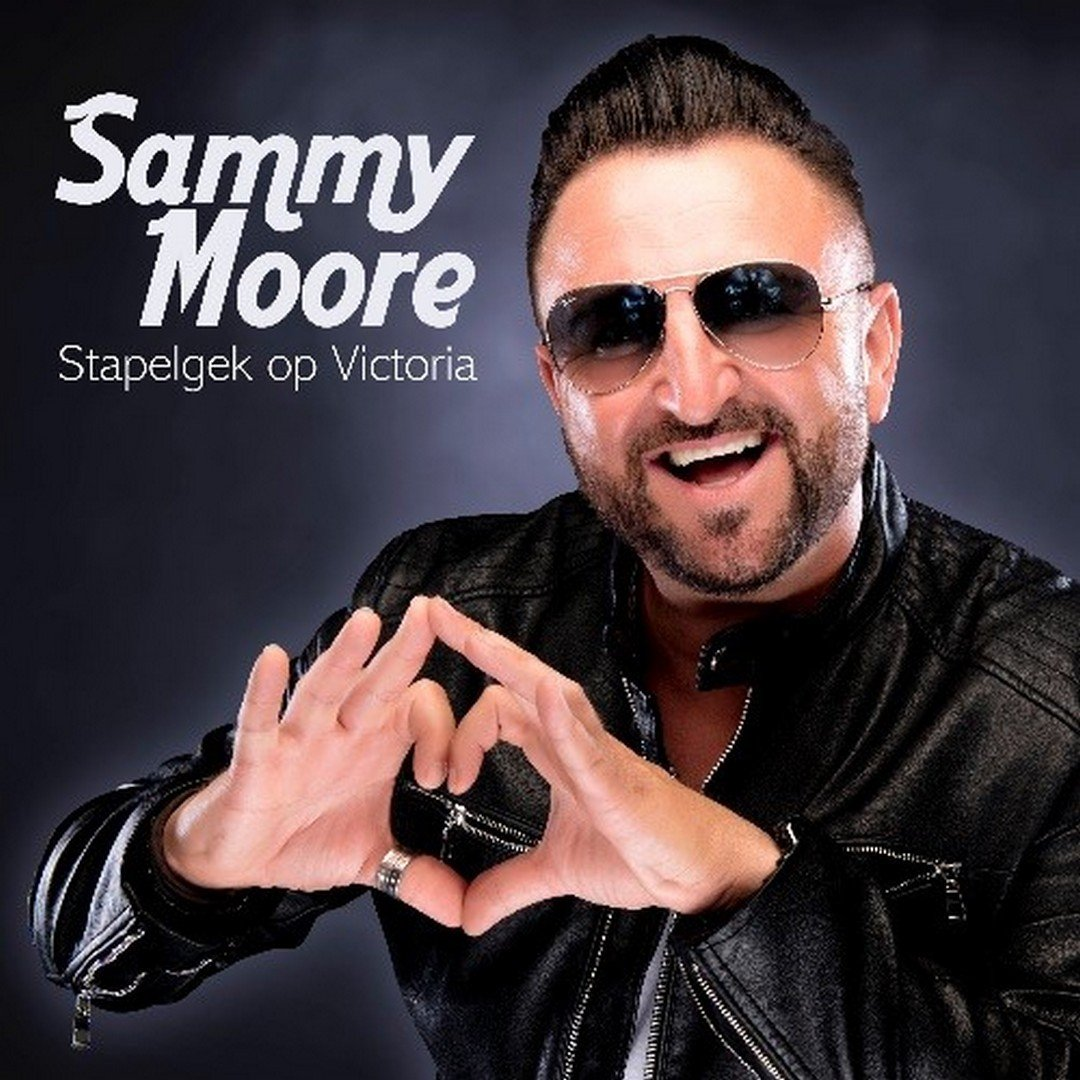 Sammy Moore is stapelgek op Victoria - Hoes Sammy Moore
