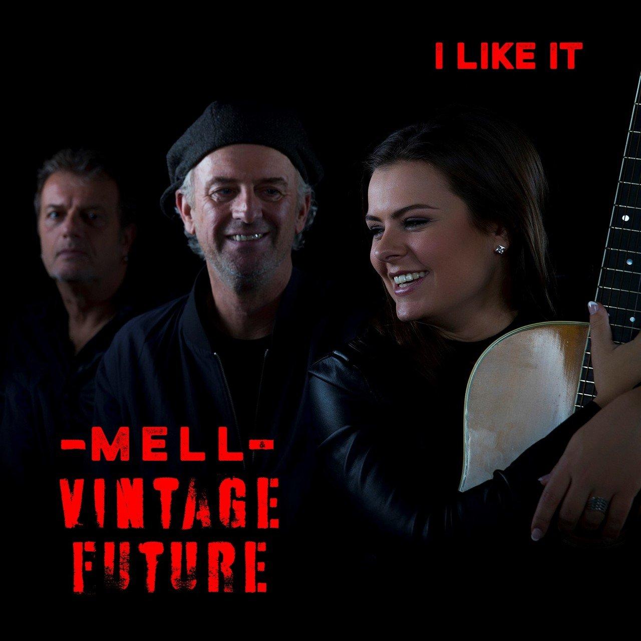 Mell & Vintage Future nu ook in Vlaanderen op de kaart dankzij nieuwe single 'I Like It' - Hoes Mell Vintage i like it