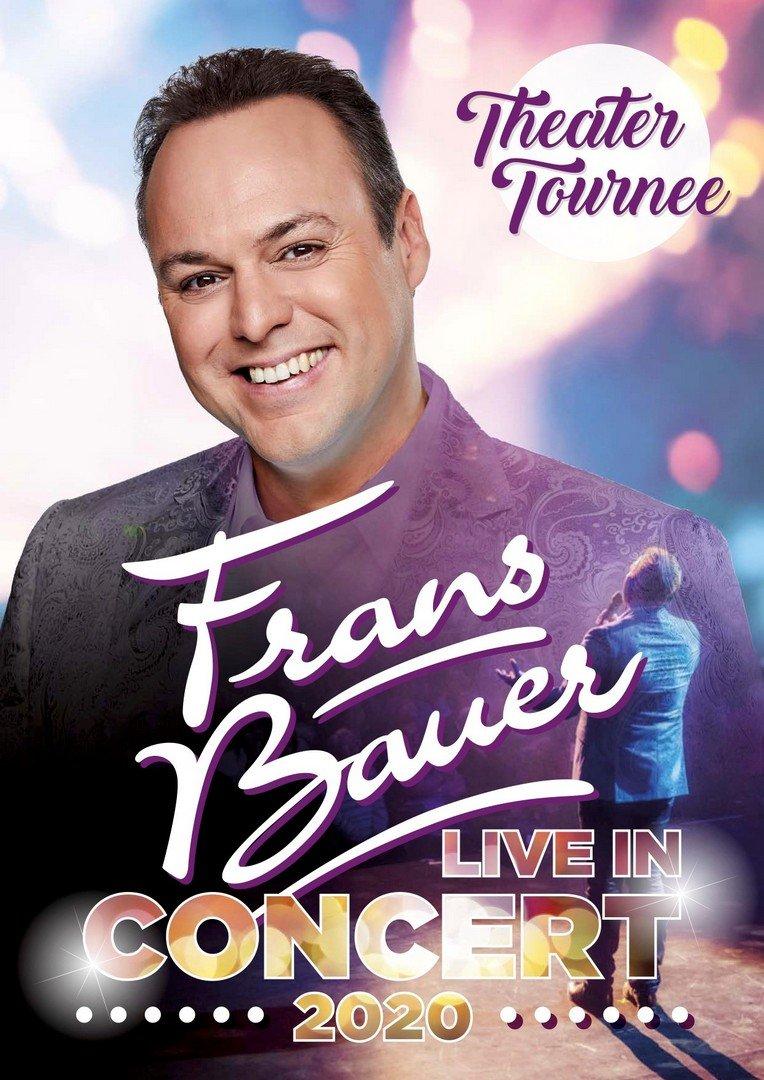 Frans Bauer komt met nieuwe theatertournee 5 keer naar Vlaanderen - Affiche Frans Bouer concert 2020