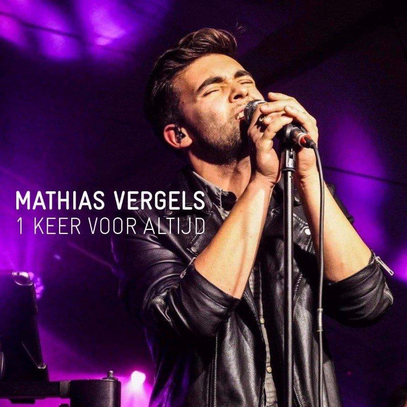 Zelfverzekerde Mathias Vergels lanceert nieuwe single '1 Keer voor altijd' - Hoes Mathias Vergels 1 keer voor altijd