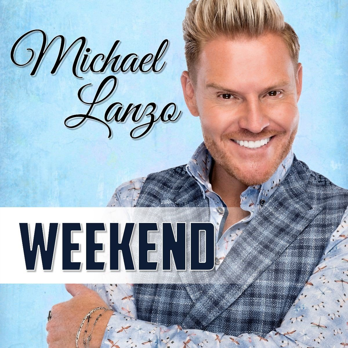 Michael Lanzo viert het 'Weekend' en trakteert op een nieuwe cd! - Hoes Michaël Lanzo Weekend 1