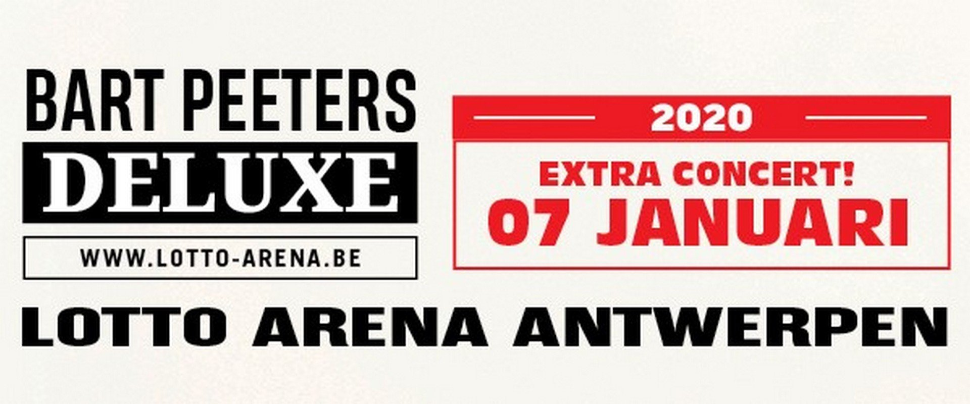 Bart Peeters kondigt achtste concert aan in Lotto Arena - Bart Peeters Deluxe 7 jan