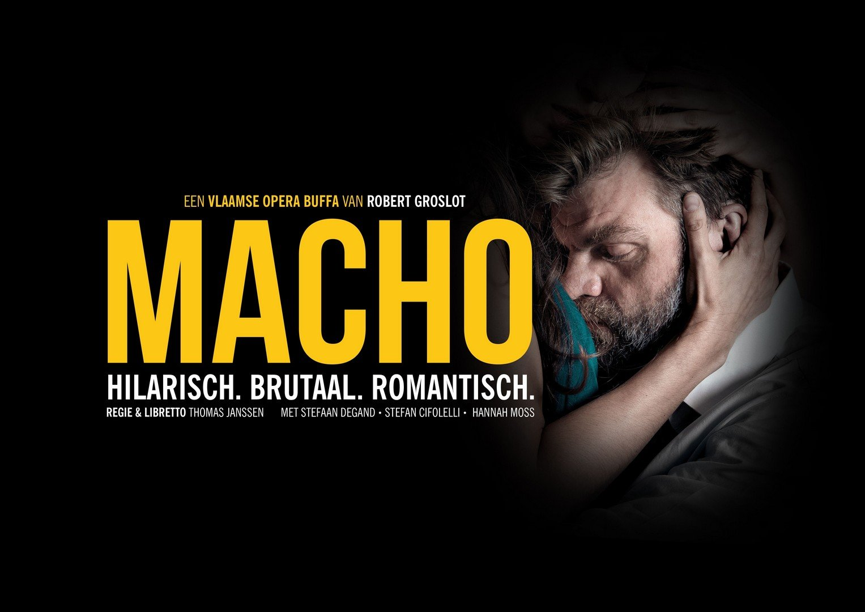 Acteur Stefaan Degand in zijn eerste opera 'MACHO' - Affiche Macho