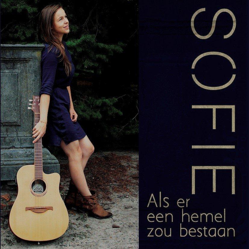 Sofie verwerkt verdriet in debuutsingle 'Als er een hemel zou bestaan' - Hoes Sofie Als er een hemel zou bestaan