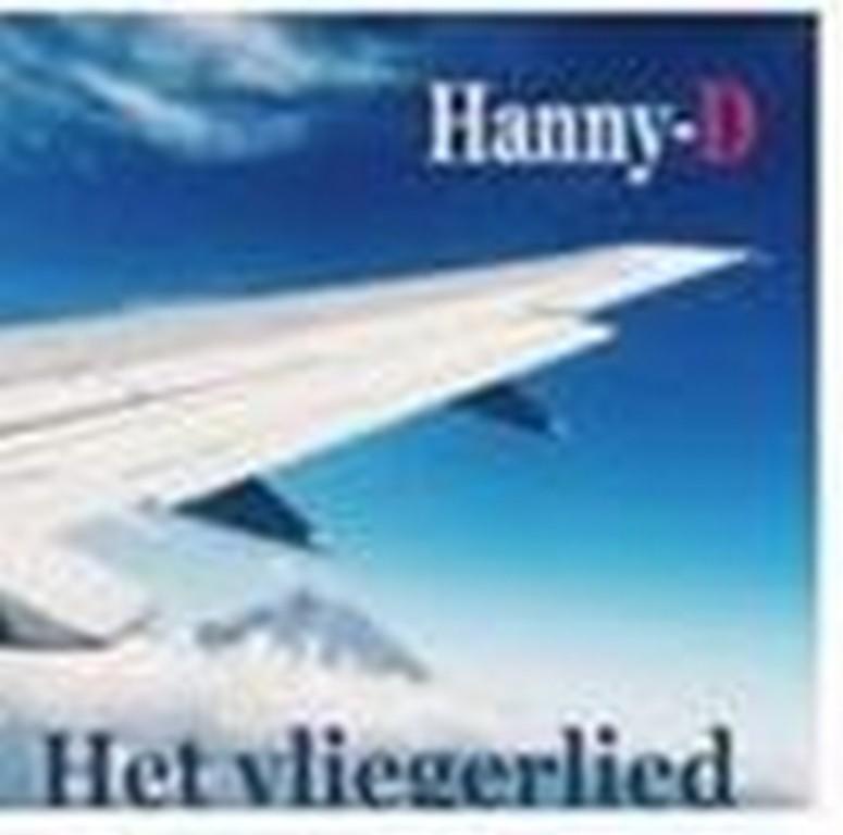 HANNY-D PAKT UIT MET NIEUWE BEWERKING VAN HET VLIEGERLIED - Hoes Hanny D Vliegerlied