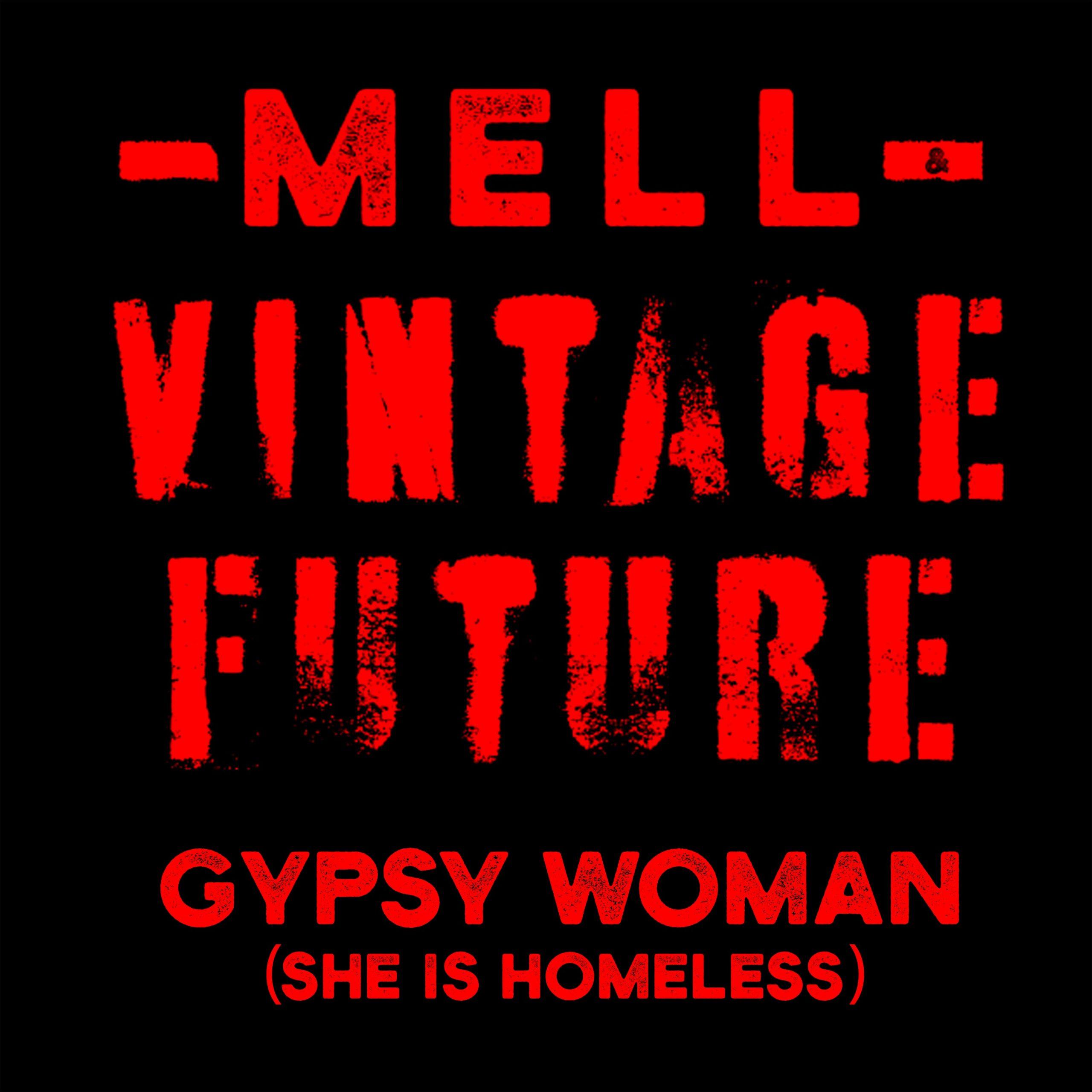 Mell & Vintage Future brengen nieuwe versie uit van Gypsy Woman. - Hoes Mell Vintage Future Gypsy Woman scaled