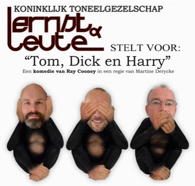 Tom, Dick en Harry nieuwste productie van ernstenleute Blankenberge - Tom Dick en Harry ernstenleute