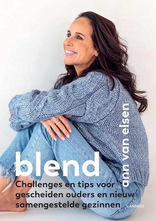 Ann Van Elsen deelt ervaring rond scheiden - Ann Van Elsen Blend