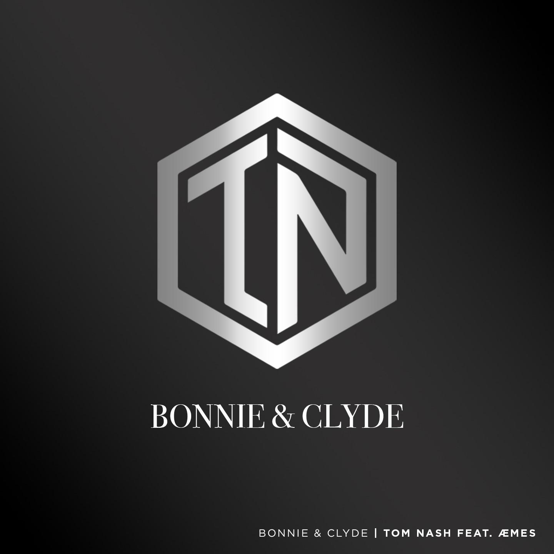 Limburgse dj/producer Tom Nash (21) met  nieuwe single 'Bonnie & Clyde' - Hoes Tom Nash Bonnie Clyde