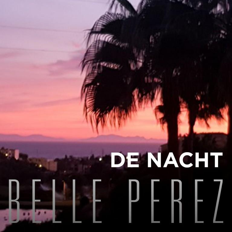 Belle Perez zingt met 'De nacht' nu ook in het Nederlands - Hoes Belle Perez De Nacht