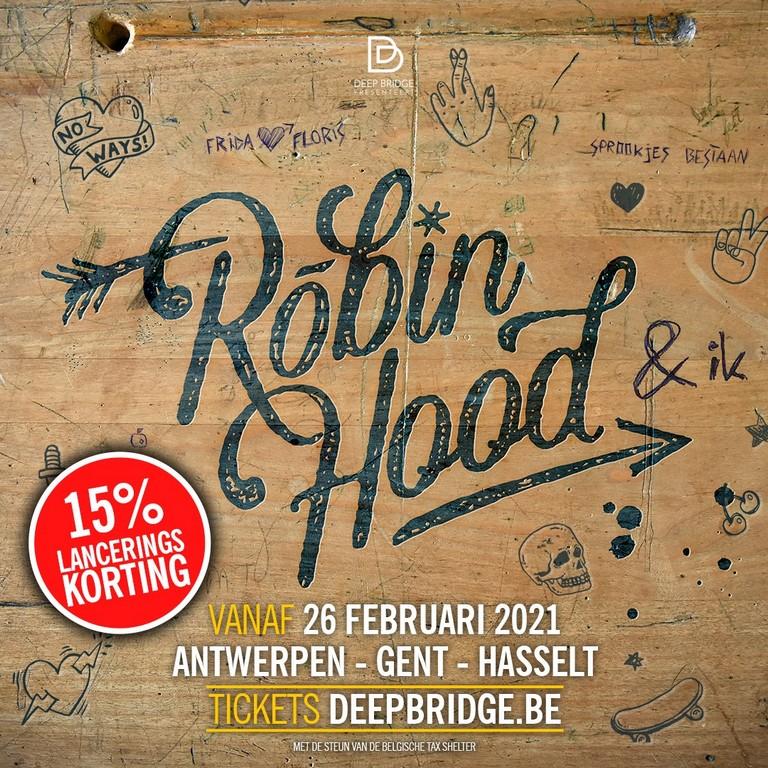 Na Sneeuwwitje presenteert Deep Bridge Robin Hood & ik. - aankondiging Robin Hood Ik korting