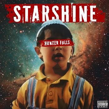 Rising star Hunter Falls lanceert nieuwe single 'Starshine'! - Hoes Hunter Falls Starshine