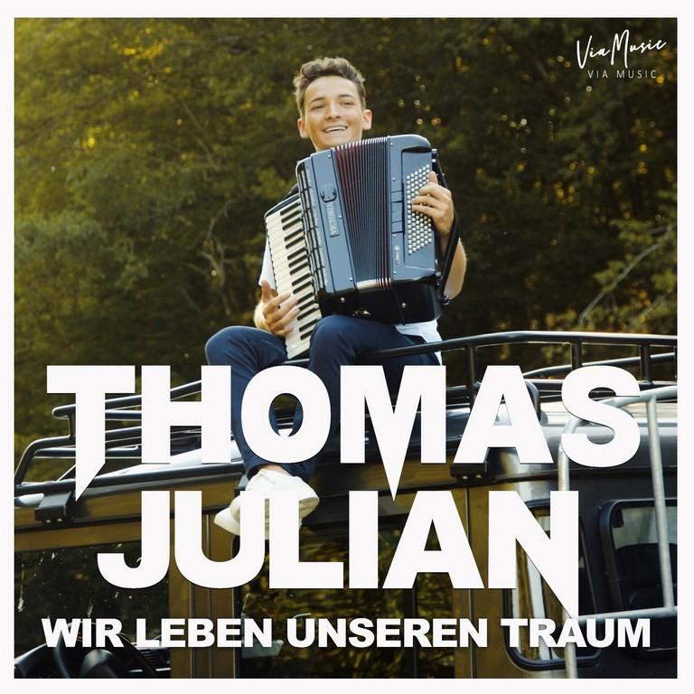 Thomas Julian lanceert Wir Leben Unseren Traum - Hoes Thomas Julian Wir Leben Unseren Traum