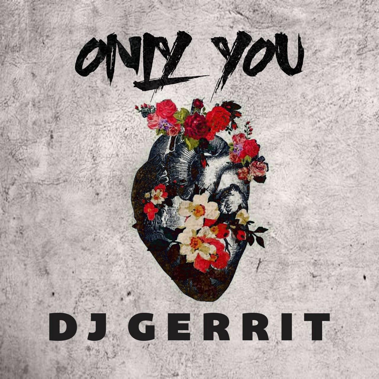 Breese ambulancier lanceert zijn debuutsingle - Hoes DJ Gerrit Only You