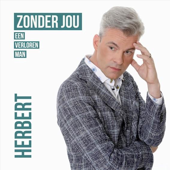 Herbert brengt prachtige ballade Zonder jou - Hoes Herbert Zonder jou