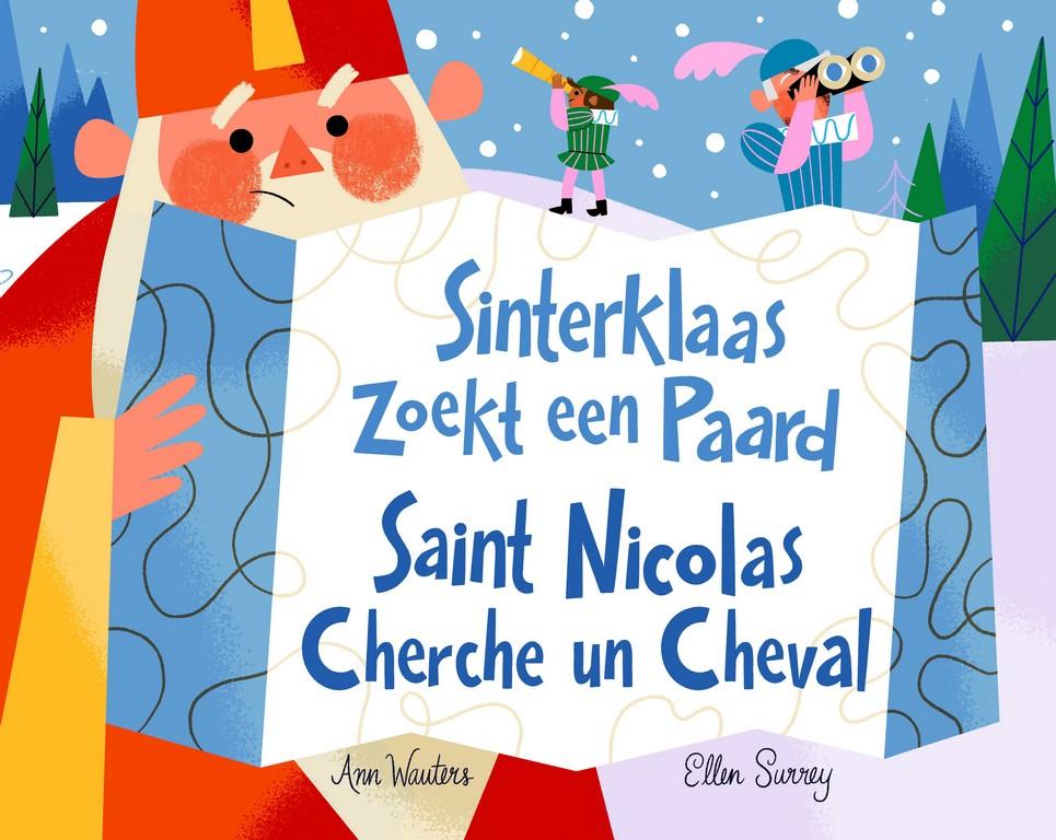 Topsporter Ann Wauters schrijft een Sinterklaasboek! - Omslagfoto boek Sinterklaas zoekt een paard
