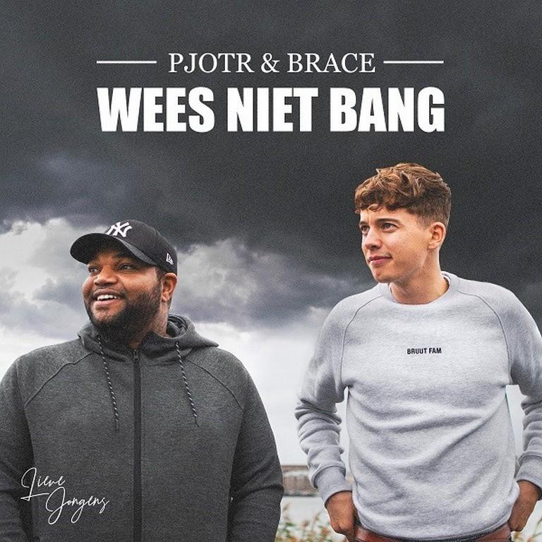 Pjotr en Brace delen hoopvolle boodschap: 'Wees niet bang' - Hoes Pjotr Brace Wees Niet Bang