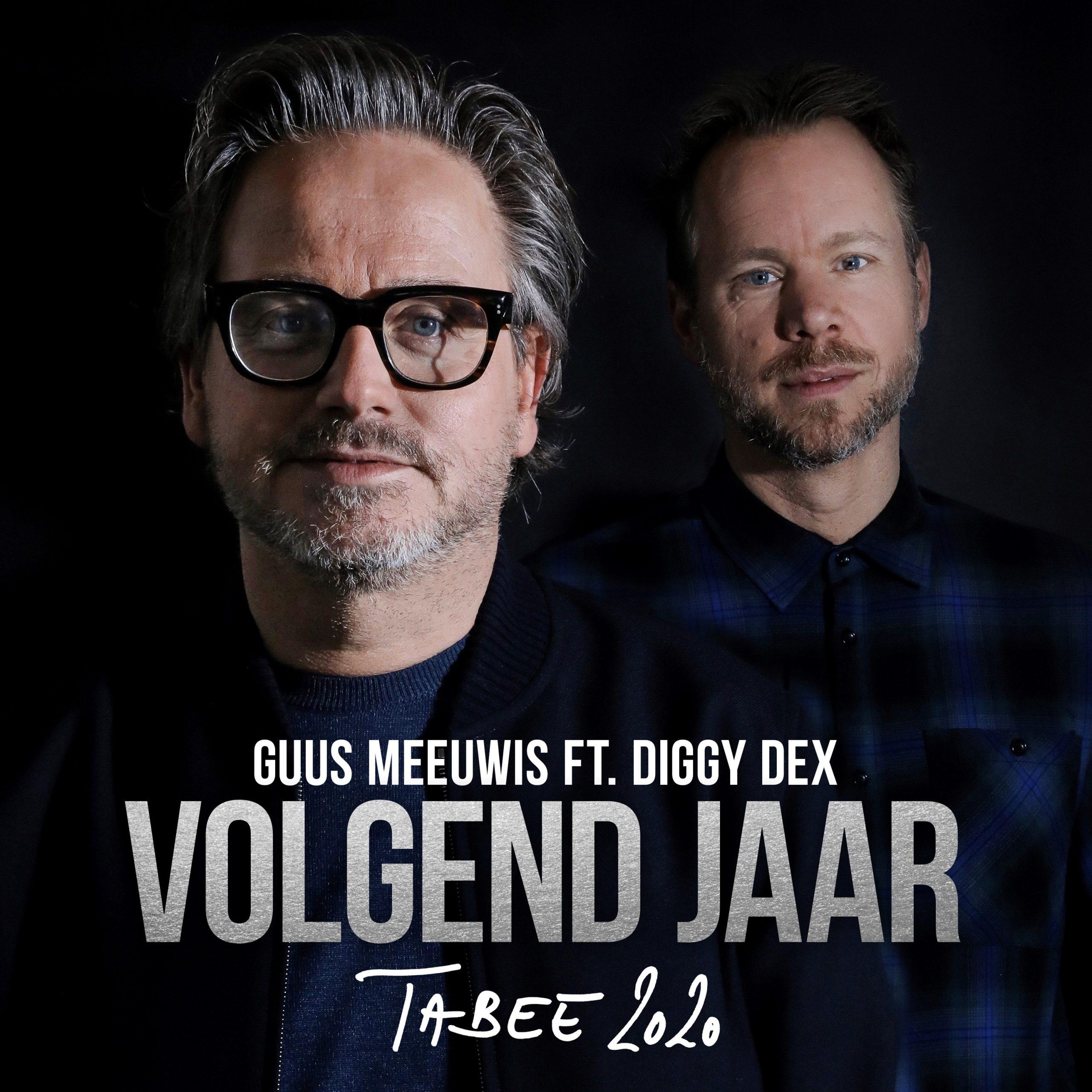 Volgend jaar nieuwe single van Guus Meeuwis en Diggy Dex - Hoes Guus Meeuwis FT Diggy Dex Volgend jaar scaled