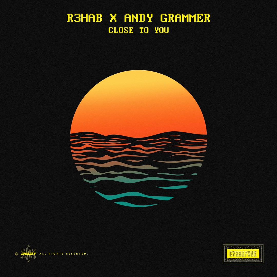 R3HAB X Andy Gramer er Close To You