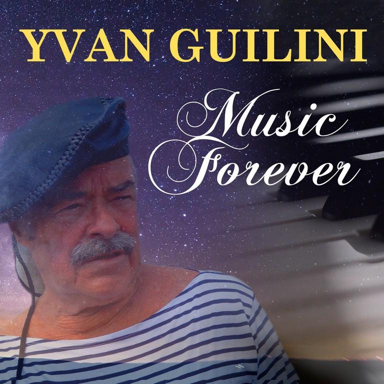 Yvan Guilini lanceert nieuwe single - Hoes Yvan Guilini Music Forever