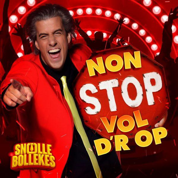 Snollebollekes Non Stop Vol D'r Op